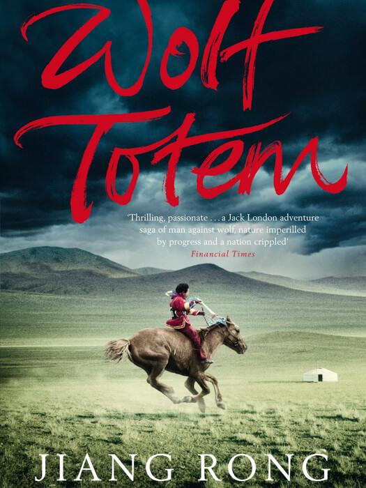 Recomendación de libro Wolf Totem sobre Mongolia