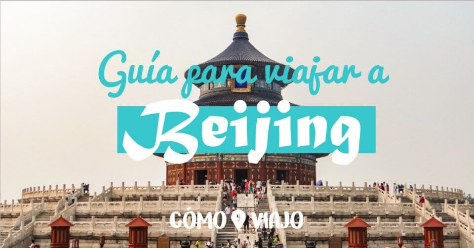 Guía de viaje a Pekín/Beijing