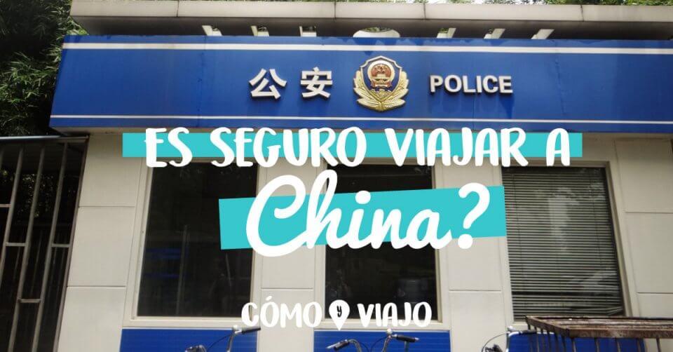 Es seguro viajar a China