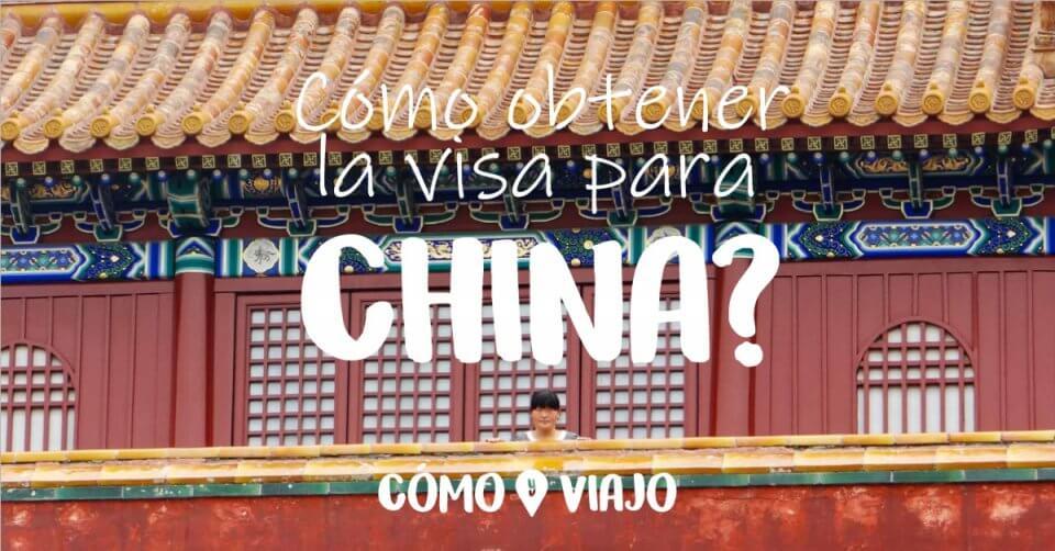 Cómo obtener la visa para China