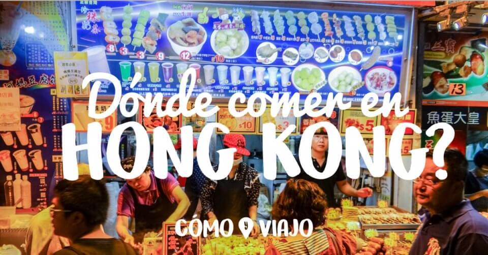 Dónde comer en Hong Kong