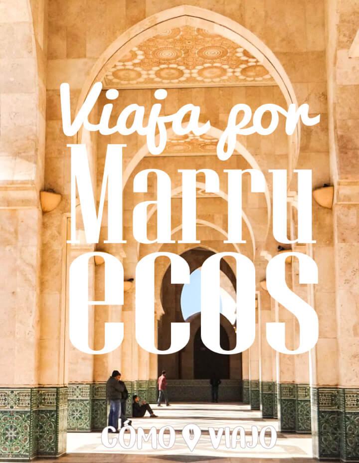 Asesorías de viaje para viajar por Marruecos